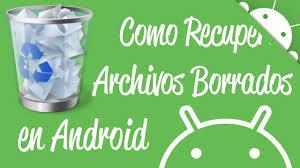 Recuperar fotos borradas en un móvil Android
